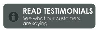 read testimonials - see what our customers are saying